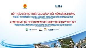 """Bộ Công Thương tổ chức hội thảo về phát triển các dự án TKNL """"Thúc đẩy thị trường đầu tư tiết kiệm và hiệu quả năng lượng trong lĩnh vực công nghiệp VN"""""""
