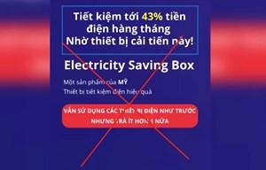 Cảnh giác với các chiêu lừa đảo thiết bị tiết kiệm điện