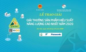 Thể lệ và Quyết định trao giải Giải thưởng sản phẩm hiệu suất năng lượng cao nhất năm 2020